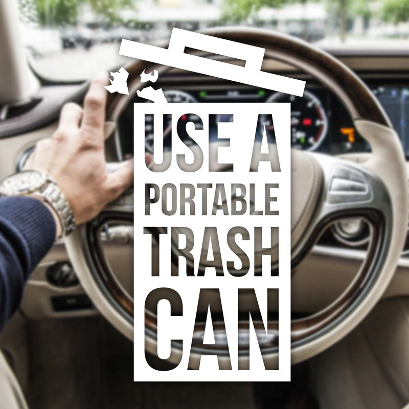 Use a portable trash can.